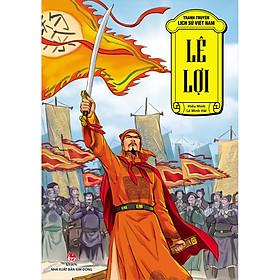 Tranh Truyện Lịch Sử Việt Nam: Lê Lợi