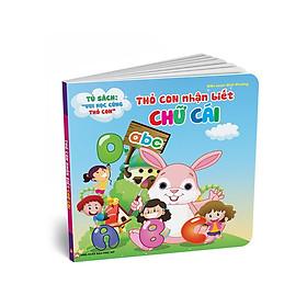 Tủ Sách Song Ngữ Vui Học Vùng Thỏ Con - Thỏ Con Nhận Biết Chữ Cái