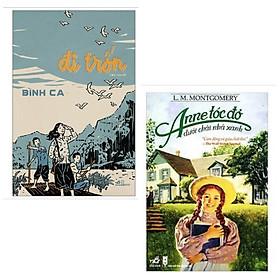 Combo sách văn học: Đi Trốn (Bìa Mềm) + Anne Tóc Đỏ Dưới Chái Nhà Xanh