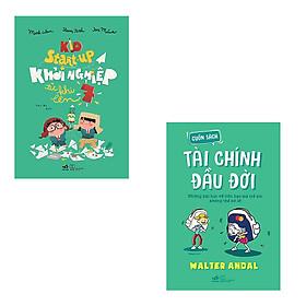 Bộ 2 cuốn sách bố mẹ dành tặng các nhà khởi nghiệp tí hon: Kid Start-up Khởi Nghiệp Từ Khi Lên 7 - Cuốn Sách Tài Chính Đầu Đời