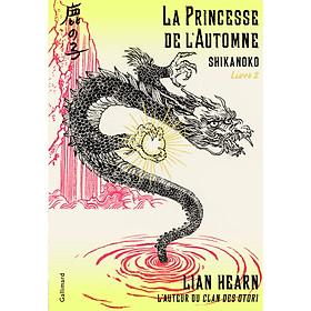 Tiểu thuyết thiếu niên tiếng Pháp: SHIKANOKO, LIVRE 2. La princesse de l'automne