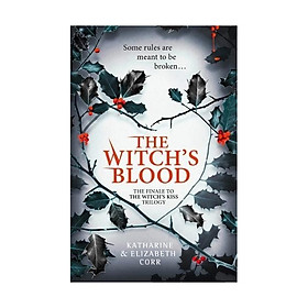 The Witch's Blood: Witch's Kiss #3