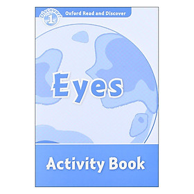 Oxford Read And Discover 1: Eyes Activity Book