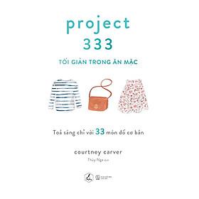 Sách - Project 333 – Tối giản trong ăn mặc (tặng kèm bookmark)