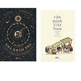 Combo 2 cuốn sách: Những nhà khám phá lịch sử tri kiến vạn vật và con người + Văn minh Việt Nam