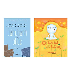 Combo 2 cuốn sách về kĩ năng sống hay nhất :  Chậm Lại Để Tỏ Tường + Dám Hạnh Phúc (Tặng kèm Bookmark thiết kế AHA)