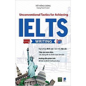 Unconventional Tactics For Achieving IELTS Writing