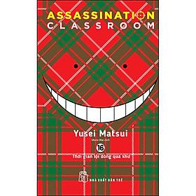 Assassination Classroom 16. Thời Gian Lội Dòng Quá Khứ