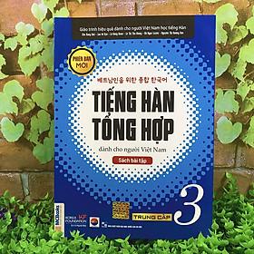 Sách - Tiếng Hàn Tổng Hợp Dành Cho Người Việt Nam - Trung Cấp 3 Phiên Bản Mới (3 quyển lẻ tùy chọn)