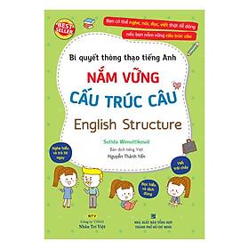 Bí Quyết Thông Thạo Tiếng Anh – Nắm Vững Cấu Trúc Câu