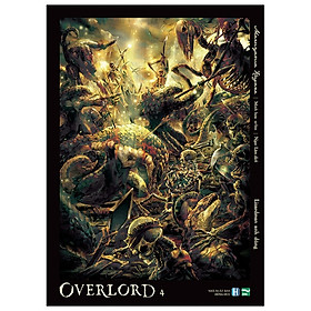 OVERLORD - Tập 4: Lizarmand Anh Dũng
