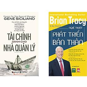 Combo 2 Cuốn Sách:  Tài Chính Dành Cho Nhà Quản Lý + Nghệ Thuật Phát Triển Bản Thân