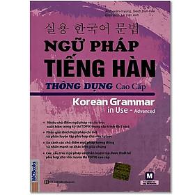 Sách - Ngữ pháp tiếng Hàn thông dụng Sơ + Trung + Cao Cấp (Bộ 3 quyển, lẻ tùy chọn)