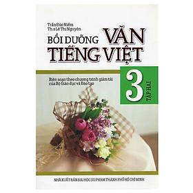 Bồi Dưỡng Văn Tiếng Việt Lớp 3 (Tập 2)