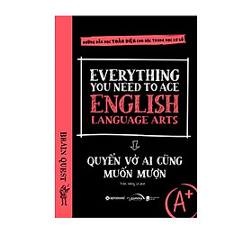 Everything You Need To Ace English Language Arts - Quyển Vở Ai Cũng Muốn Mượn