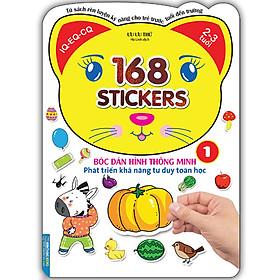 Bóc Dán Hình Thông Minh Phát Triển Khả Năng Tư Duy Toán Học - 168 Sticker (Quyển 1)