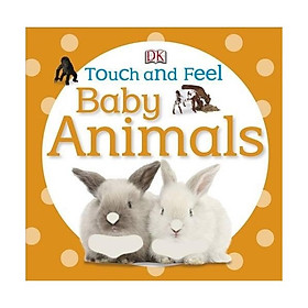 DK Baby Animals (Series Touch And Feel)
