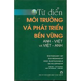 Từ Điển Môi Trường Và Phát Triển Bền Vững Anh Việt Và Việt Anh