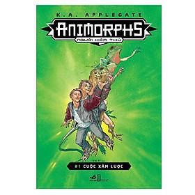 [Download Sách] Animorphs - Người Hóa Thú (Tập 1) : Cuộc Xâm Lược