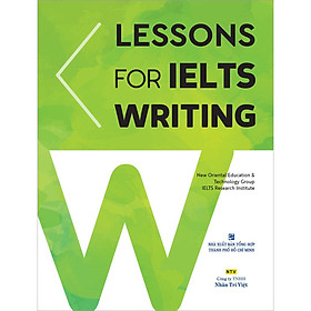 Lessons For IELTS Writing (Tái Bản)