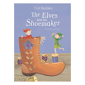 First Readers - The Elves And The Shoemaker