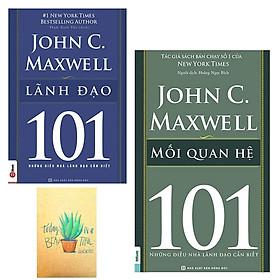 Combo Mối Quan Hệ – 101 Những Điều Nhà Lãnh Đạo Cần Biết và Lãnh Đạo 101 – Những Điều Nhà Lãnh Đạo Cần Biết ( Tặng Kèm Sổ Tay Xương Rồng)