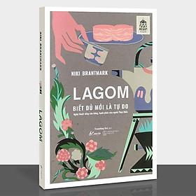 Sách - LAGOM – Biết Đủ Mới Là Tự Do