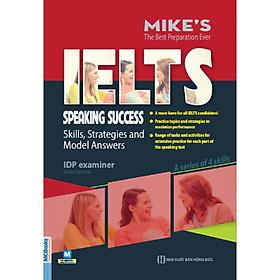 Ielts Speaking Success – Skills Strategies And Model Answers (Tặng Thẻ Flashcard Động Từ Bất Quy Tắc Trong Tiếng Anh) (Học Kèm App: MCBooks Application)