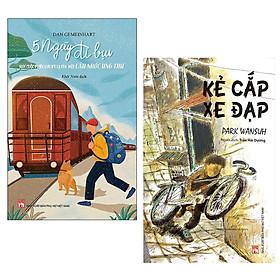 Combo Sách Văn Học Đặc Sắc: Năm Ngày Đi Bụi - Hay Cuộc Phiêu Lưu Kỳ Lạ Của Một Cậu Nhóc Ung Thư + Kẻ Cắp Xe Đạp / Sách Nuôi Dưỡng Tâm Hồn