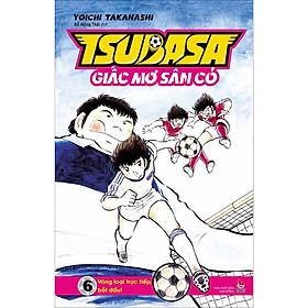 Tsubasa - Giấc Mơ Sân Cỏ - Tập 6: Vòng Loại Trực Tiếp, Bắt Đầu!