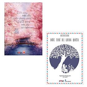 Bộ 2 Cuốn Tác Giả Cố Tây Tước: Em Đứng Trên Cầu Ngắm Phong Cảnh Người Đứng Trên Cầu Lại Ngắm Em + Bức Thư Bị Lãng Quên