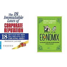 Combo 2 cuốn sách: 18 Quy Luật Bất Biến Phát Triển Danh Tiếng Thương Hiệu + Economix