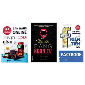 Combo 3 cuốn sách : 43 Bí mật bán hàng online tuyệt đỉnh: Những điều chủ shop nghìn đơn không bao giờ tiết lộ-Bán hàng, quảng cáo và kiếm tiền trên Facebook-Thôi miên bằng ngôn từtv