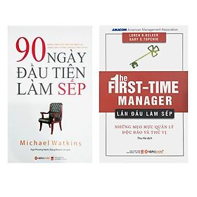 Combo Sách Kỹ Năng Lãnh Đạo: Lần Đầu Làm Sếp + 90 Ngày Đầu Tiên Làm Sếp