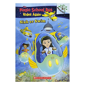 Magic School Bus Rides Again: Sink Or Swim - Chuyến Xe Khoa Học Kỳ Thú
