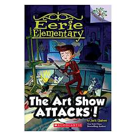 Eerie Elementary #9: The Art Show Attacks!