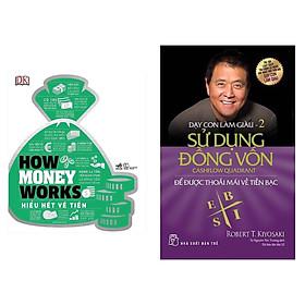 Combo 2 Cuốn Sách Hay Nhất Về Bài Học Kinh Doanh Để Thành Công: How Money Works - Hiểu Hết Về Tiền + Dạy Con Làm Giàu (Tập 2) - Sử Dụng Đồng Vốn (Tái Bản 2020) / hãy thay đổi cách kinh doanh của bạn