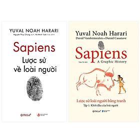 Combo Sapiens: Lược Sử Loài Người + Sapiens - Lược Sử Loài Người Bằng Tranh - Tập 1: Khởi Đầu Của Loài Người
