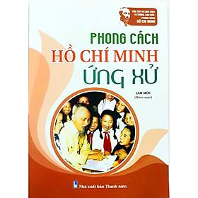 [Download Sách] Phong cách Hồ Chí Minh ứng xử