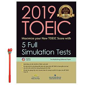 2019 TOEIC - 5 Full Simulation Tests (Gồm Sách, Scripts & Answer Key Và Đĩa MP3)  ( Tặng Kèm Viết )