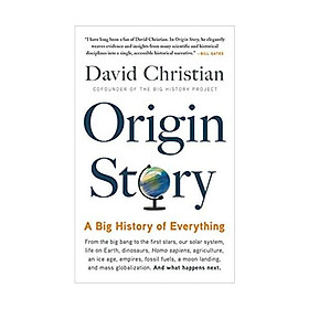 Sách - Origin Story: A Big History of Everything by David Christian - (US Edition, paperback)
