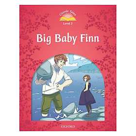 Classic Tales, Second Edition 2: Big Baby Finn