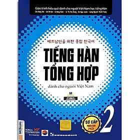 Sách - Tiếng Hàn Tổng Hợp Dành Cho Người Việt Nam - Sơ Cấp 2 Phiên Bản Mới