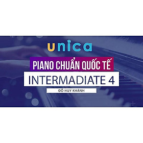 - Khóa học PHÁT TRIỂN CÁ NHÂN-  Piano chuẩn quốc tế intermadiate- UNICA.VN