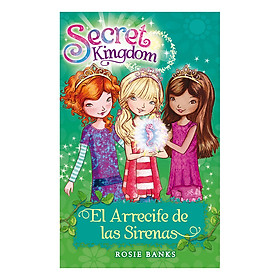 Secret Kingdom: Mermaid Reef: Book 4 - Secret Kingdom