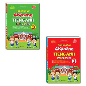 Combo 2 Cuốn Chinh phục 4 kỹ năng tiếng anh Nghe – nói – đọc – viết lớp 3