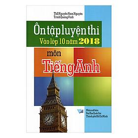 Ôn Tập Luyện Thi Vào Lớp 10 Năm 2018 Môn Tiếng Anh