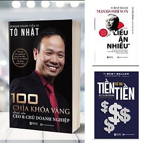 Combo Best Seller :100 chìa khoá CEO, Tỷ phú liều ăn nhiều, Tiền đẻ ra tiền  - The king of books