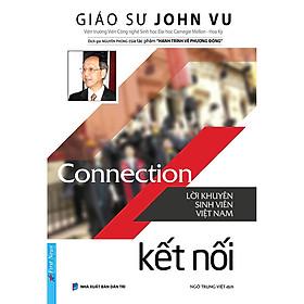 Kết nối - Lời Khuyên sinh viên Việt Nam (Tái bản 2021)