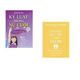 Combo 2 cuốn sách: Kỷ Luật Trong Nụ Cười + Những Quy Tắc Làm Cha Mẹ